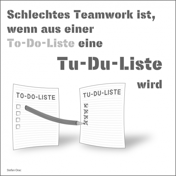 Schlechtes Teamwork ist,_To-do